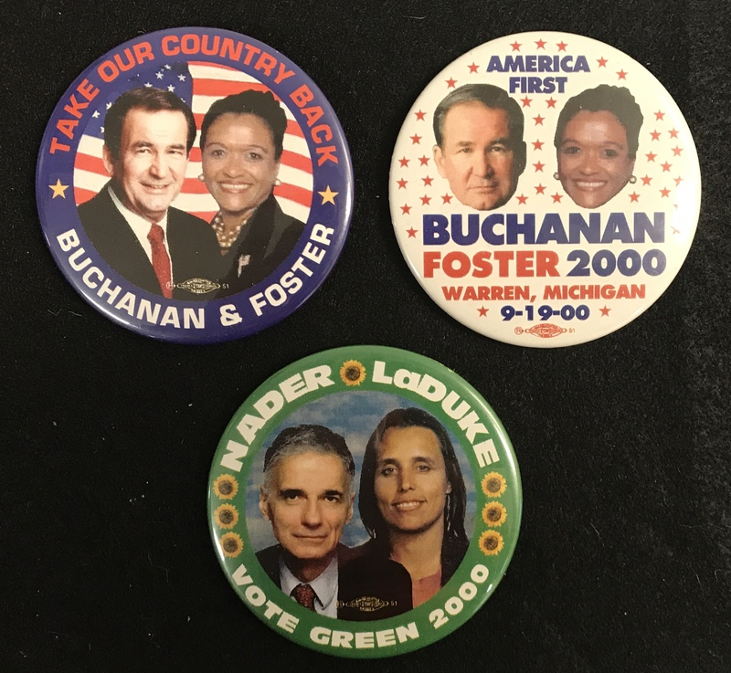 Third party campaign buttons from 2000.