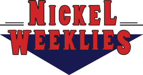 Nickel Weeklies