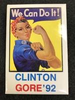 """""""We Can Do It! Clinton Gore '92"""" Political Pin 1992"""