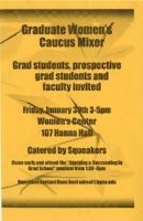 "Flier for ""Graduate Women's Caucus Mixer"""
