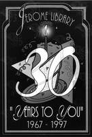 Poster for the Jerome Library's 30th anniversary celebration