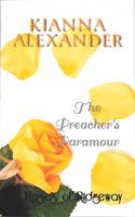 <em>The Preacher's Paramour: A Roses of Ridgeway Novella</em>