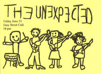 The Unexpected - Easystreet Cafe, 06/23/00