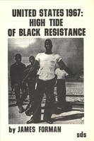 United States 1967: High Tide of Black Resistance